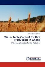Water Table Control for Rice Production in Ghana - Joshua Owusu-Sekyere