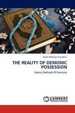 The Reality of Demonic Possession - Adam Adebayo Sirajudeen