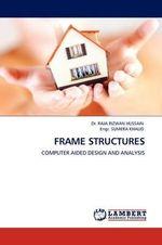 Frame Structures - Dr Raja Rizwan Hussain