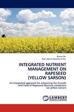 Integrated Nutrient Management on Rapeseed (Yellow Sarson) - Biman De
