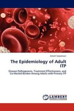 The Epidemiology of Adult Itp - Ameet Sarpatwari