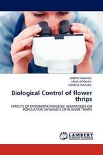 Biological Control of Flower Thrips - Joseph Nganga