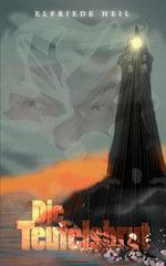 Die Teufelsbrut - Elfriede Heil