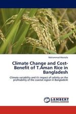 Climate Change and Cost-Benefit of T.Aman Rice in Bangladesh - Mohammad Mostofa