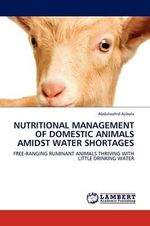 Nutritional Management of Domestic Animals Amidst Water Shortages - Abdulwahid Ajibola