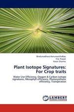 Plant Isotope Signatures : For Crop Traits - Bindumadhava Hanumantharao
