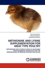 Methionine and Lysine Supplementation for Meat Type Poultry - Netra Prasad Osti