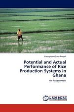 Potential and Actual Performance of Rice Production Systems in Ghana - Livingstone Sam-Amoah