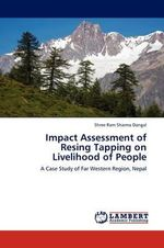 Impact Assessment of Resing Tapping on Livelihood of People - Shree Ram Sharma Dangal