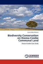 Biodiversity Conservation on Dwesa-Cwebe Communal Land - Kamal Abdu-Raheem
