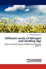 Different Levels of Nitrogen and Seedling Age - Mandeep Kaur Saini