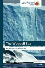 The Weddell Sea - Professor James Fenton