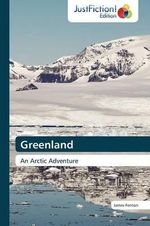 Greenland - Professor James Fenton