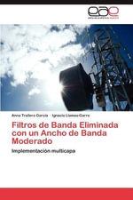 Filtros de Banda Eliminada Con Un Ancho de Banda Moderado - Anna Trallero Garc a