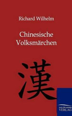Chinesische Volksm Rchen - Richard Wilhelm