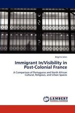 Immigrant In/Visibility in Post-Colonial France - Brigitte Jelen
