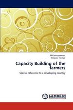 Capacity Building of the Farmers - M. Kamruzzaman