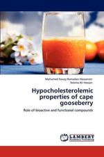 Hypocholesterolemic Properties of Cape Gooseberry - Mohamed Fawzy Ramadan Hassanien