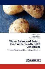 Water Balance of Potato Crop Under North Delta Conditions - Khaled Refaie