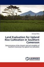 Land Evaluation for Upland Rice Cultivation in Southern Cameroon - Solange Meka