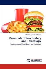 Essentials of Food Safety and Toxicology - Christine Emmanuel-Ikpeme