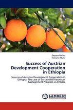 Success of Austrian Development Cooperation in Ethiopia - Degsew Melak