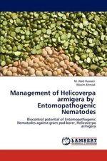 Management of Helicoverpa Armigera by Entomopathogenic Nematodes - M. Abid Hussain