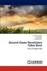 Second Green Revolution Takes Root - T. Parthasarathi