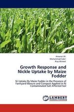 Growth Response and Nickle Uptake by Maize Fodder - Amanat Ali