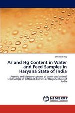 As and Hg Content in Water and Feed Samples in Haryana State of India - Debashis Roy
