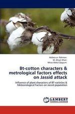 BT-Cotton Characters & Metrological Factors Effects on Jassid Attack - Hafeez-Ur- Rahman