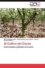 El Cultivo del Cacao - Mario Ram?rez-Lepe