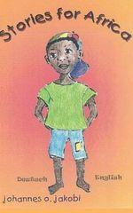 Stories for Africa - Johannes O Jakobi