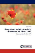 The Role of Public Goods in the New Cap After 2013 - T. Mea Kolop