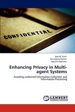 Enhancing Privacy in Multi-Agent Systems - Jose M. Such