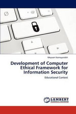 Development of Computer Ethical Framework for Information Security - Meysam Namayandeh