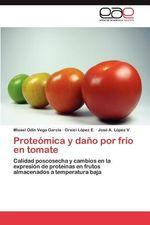 Proteomica y Dano Por Frio En Tomate - Misael Odin Vega Garc a
