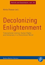 Decolonizing Enlightenment : Transnational Justice, Human Rights and Democracy in a Postcolonial World