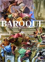 Baroque : Theatrum Mundi, The World as a Work of Art - Rolf Toman