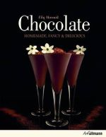 Chocolate : Homemade, Fancy, and Delicious - Eliq Maranik