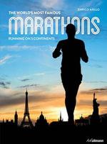 World's Most Famous Marathons - Enrico Aiello