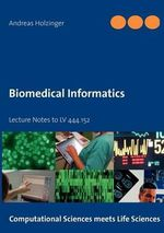 Biomedical Informatics - Andreas Holzinger