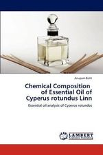 Chemical Composition of Essential Oil of Cyperus Rotundus Linn - Anupam Bisht