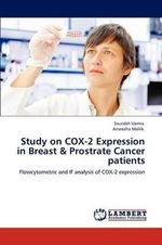 Study on Cox-2 Expression in Breast & Prostrate Cancer Patients - Saurabh Varma