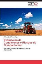 Evaluacion de Condiciones y Riesgos de Compactacion - Willians Jos Reyes Reyes