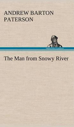The Man from Snowy River - A B Paterson