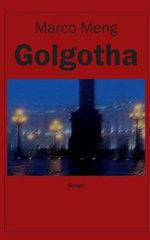 Golgotha - Marco Meng