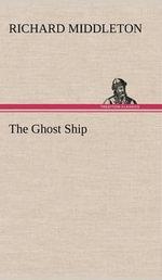 The Ghost Ship - Richard Middleton