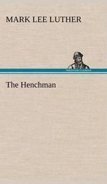 The Henchman - Mark Lee Luther