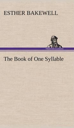 The Book of One Syllable - Esther Bakewell